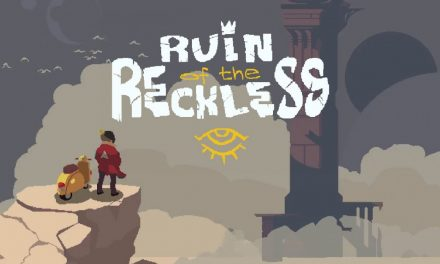 Ruin of the Reckless | REVIEW