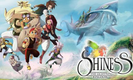 Shiness: The Lightning Kingdom | REVIEW