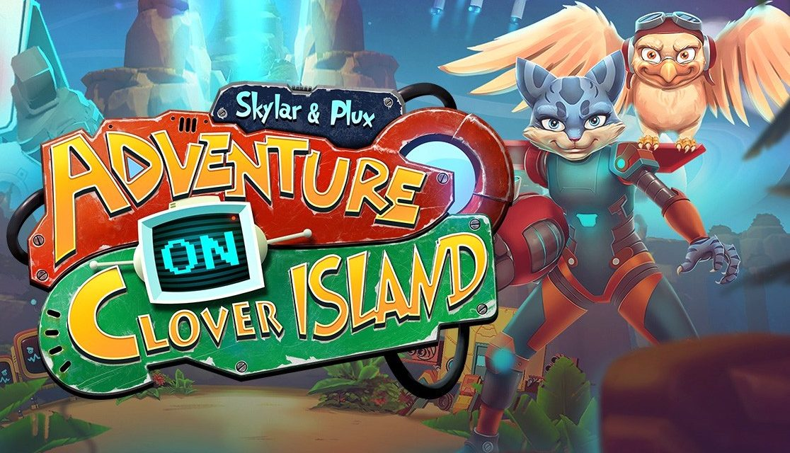 Skylar & Plux: Adventure on Clover Island | REVIEW