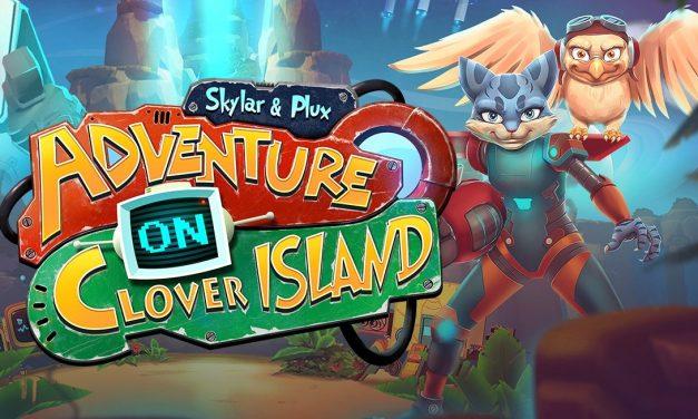 Skylar & Plux: Adventure on Clover Island   REVIEW