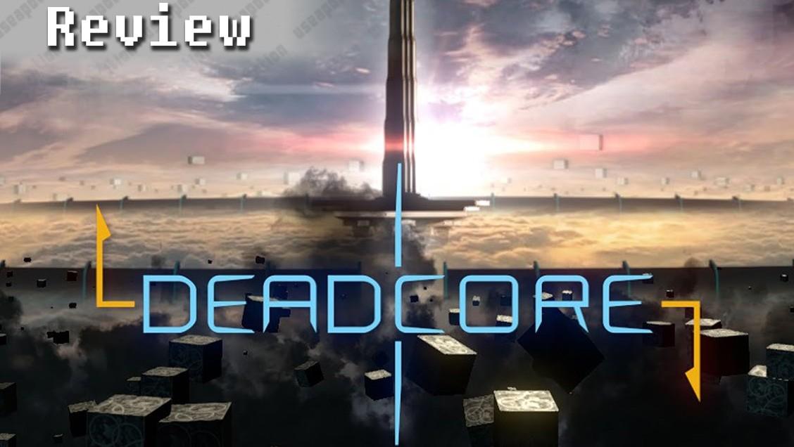 DeadCore   REVIEW