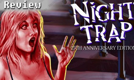 Night Trap: 25th Anniversary Edition | REVIEW
