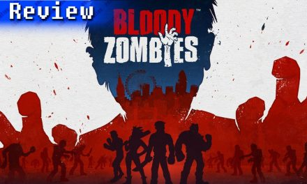 Bloody Zombies   REVIEW
