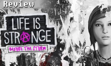 Life is Strange: Before the Storm – Episode One: Awake | REVIEW