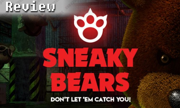 Sneaky Bears | REVIEW