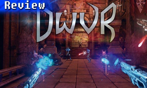 DWVR | REVIEW