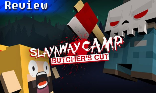 Slayaway Camp: Butcher's Cut | REVIEW