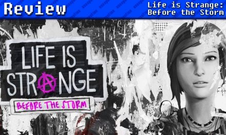 Life is Strange: Before the Storm | REVIEW