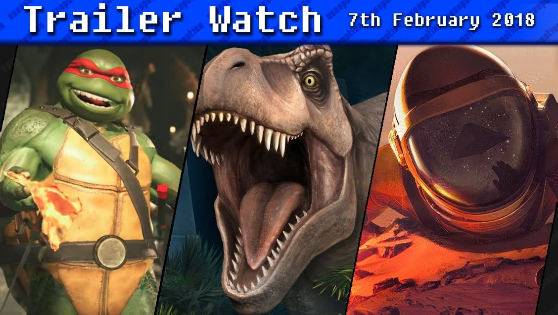 Trailer Watch | 7th February 2018