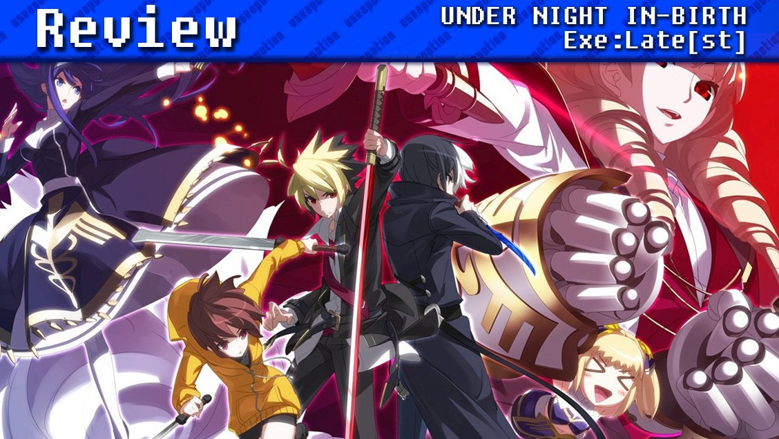 UNDER NIGHT IN-BIRTH Exe:Late[st] | REVIEW