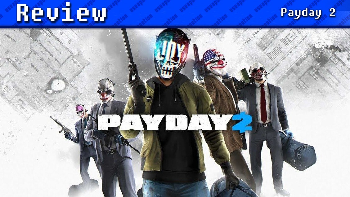 Payday 2 | REVIEW